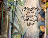 "SYMPATHY CARD, ""MEMORIES"" Remembrance, Graditude, Care and Compassion, a mixed media print bySeattle Artist Mary Klump"