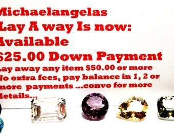 Down Payment, deposit, stretch pay,    Michaelangelas Lay - A - Way Plan  1 - 2 - 3 or more payment plan no added fees