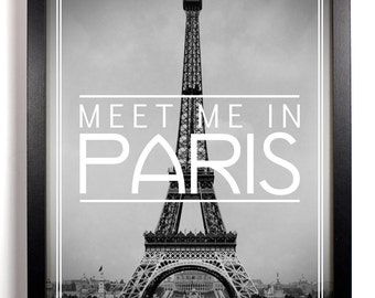 Meet Me In Paris Eiffel Tower, Home, Kitchen, Nursery, Dorm, Office Decor, Wedding Gift, Housewarming Gift, Unique Holiday Gift, Wall Poster