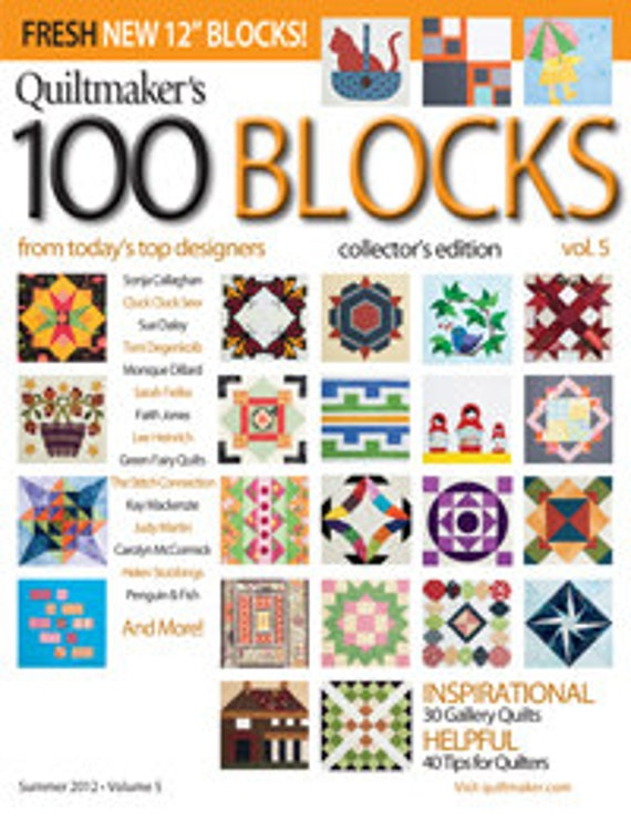 Quiltmaker's 100 Blocks Volume 5, Collector's Edition Magazine, Summer 2012