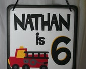 Birthday Party Sign - Personalized Fire Truck, Fire Engine, Fireman, Firefighter Theme