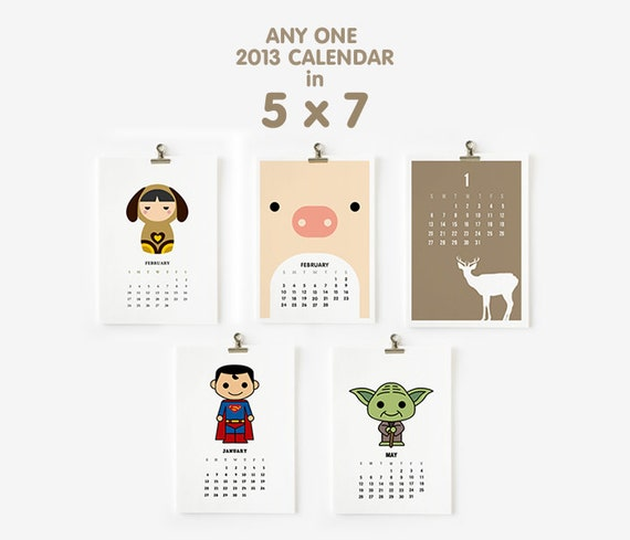 SALE - Any one 2013 Calendar in 5x7 Free Shipping