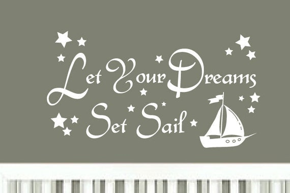 Set Sail Quotes Quotesgram: Vinyl Wall Decal Let Your Dreams Set Sail By ModernWallDecal