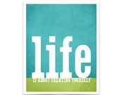 Life is About Creating Yourself Modern Art Typography Print  - Teal Blue and Grass Green Stripe Digital Art