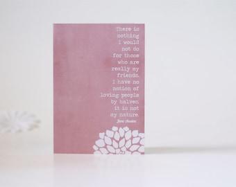 Jane Austen Friendship Greeting Birthday Card -My Friends Greeting Card -Northanger Abbey Pink Valentines Day