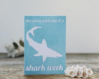 Shark Funny Greeting Card Shark Week Art Card Live Every Week Like it's Shark Week Aqua Blue Grad Card