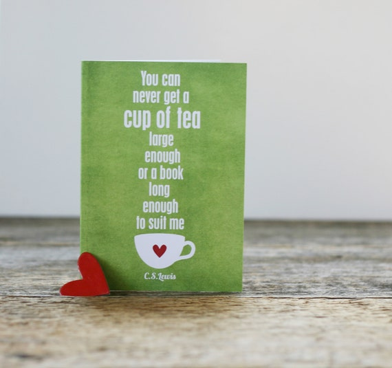 A Cup of Tea and a Long Book - CS Lewis quote - Distressed Green Red Heart Friendship Greeting Card