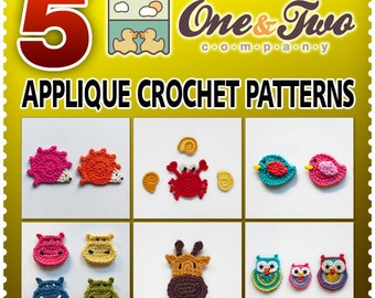 Combo Pack - Choose 5 PDF Applique Crochet Patterns for 13.50 Dollars - Special Offer Pattern Pack Embellishment Accessories Animal Motif
