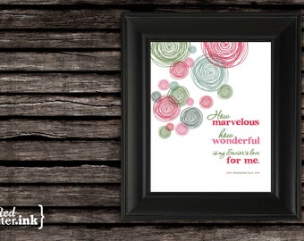 Wall Art - How Marvelous (green, red, pink) Ephesians 2:4-5 - 8 x 10 Print