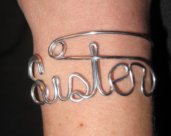 Wire Wrapped SISTER Spelled Adjustable Cuff MADE TO Order
