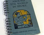 """1939 CHILDRENS MUSIC STORYBOOK Handmade Journal Vintage Upcycled Book """"Around the World in Story"""""""