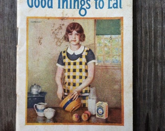 Good things to eat made with Arm and Hammer baking soda Vintage Cookbook 1924