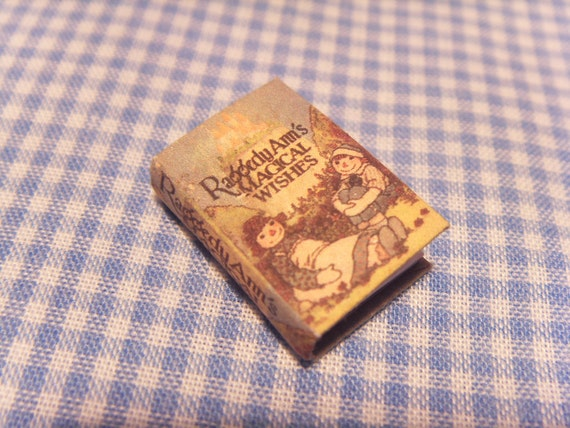 Raggedy Ann's Magical Wishes, By Johnny Gruelle - mini book- miniature 1:12 scale for dollhouse