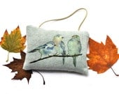 Gift under 20 dollars Autumn Birds door hanger pillow Country chic ornament. Print of my original paint