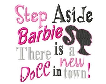 Step Aside Barbie - There is a new Doll in town - Machine Embroidery Design - 8 Sizes