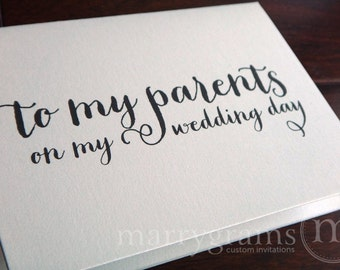 Wedding Card to Your Mother or Father -- Parents of the Bride or Groom Cards - To My Parents on My Wedding Day Gift Card CS02