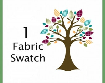 One Fabric Swatch of Your Choice