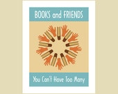 Books and Friends poster  11 x 14