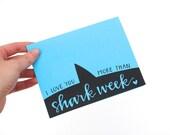 Shark Week Card, Funny Greeting Card, Modern Calligraphy, Hand Lettering, Negative Space Design, Black on Blue, Single