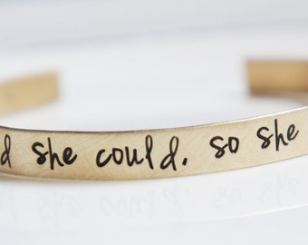 She Believed She Could Gold Brass Personalized Custom Cuff Bracelet Inspirational Graduation Gift for Her