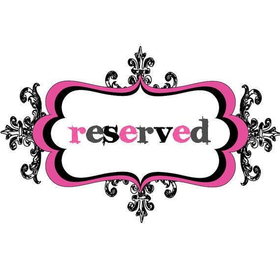 Reserved - Custom listing for Kellee