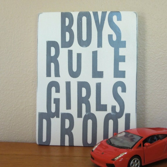 MoViNG SaLE...gray boys room decor SiGN... Boys Rule Girls Drool... by Wreckd on Etsy ... ready to ship