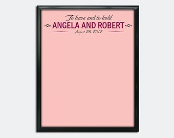 """Custom Wedding Guestbook Poster - Printable PDF - To Have and to Hold - 16"""" x 20"""" - Personalized - Custom Colors"""