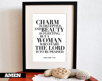 Proverbs 31:30. Charm and Beauty. Printable DIY Christian Poster. Scripture.Bible Verse.