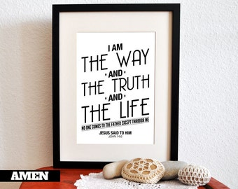 John 14:6. The Way The Truth The Life. 8x10. DIY Printable Christian Poster. Bible Verse.