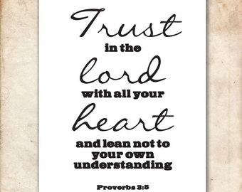 Trust in the Lord. Proverbs 3:5. 8x10.  DIY Printable Christian Poster. PDF.Bible Verse.