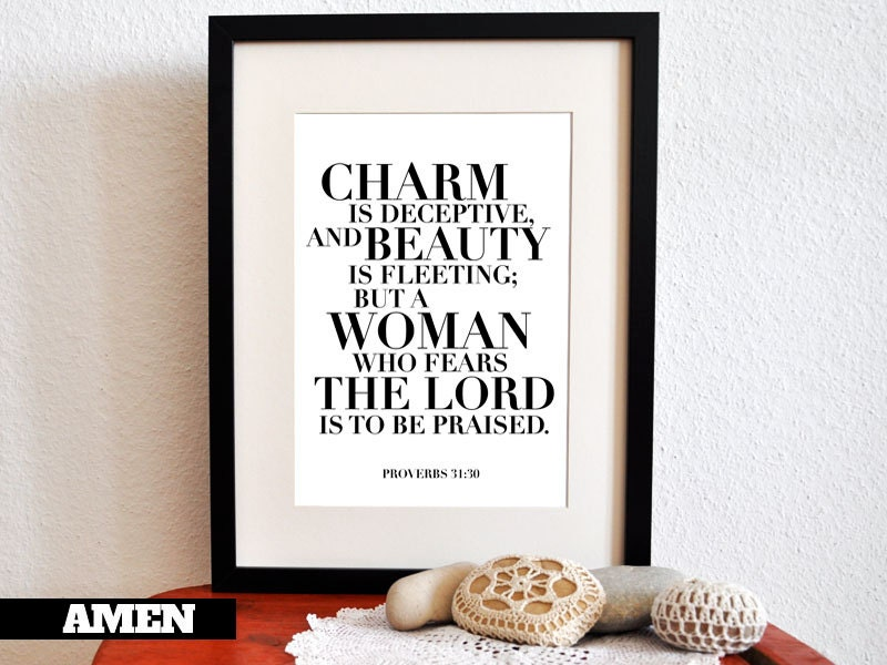 Proverbs 31:30. Charm and Beauty. Printable DIY by AmenPrintables