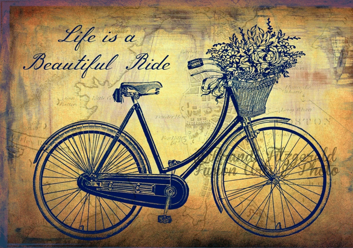 Life is a Beautiful Ride in Boston Vintage Shabby Chic Boston