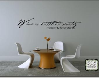 "Wine is bottled poetry 23""w x 3.8""h (KR004)- Vinyl Wall Art/vinyl decal: walls, tiles, doors, windows, mirrors, etc."