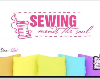 """Sewing mends the soul 23""""w x 7.7""""h- Vinyl Wall Art / vinyl decal"""