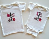 Big Sister Little Sister Matching Shirt and Onesie