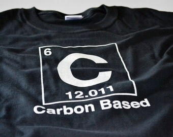 Science T shirt carbon based life form element human periodic geekery tshirt men boys humanoid living creature husband boyfriend
