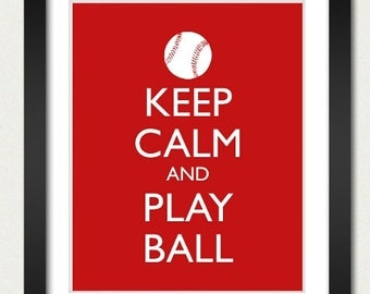 Baseball Poster - Keep Calm and Carry On Poster - Keep Calm and Play Ball - Sports Poster - Multiple COLORS - 8x10 Art Print