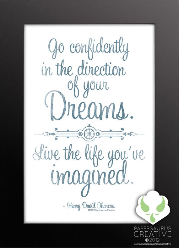 Print: Go confidently in the direction of your dreams — graduation gift, encouragement