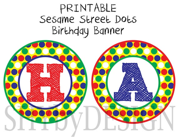 ... Customized printable sesame street dots birthday banner w/name