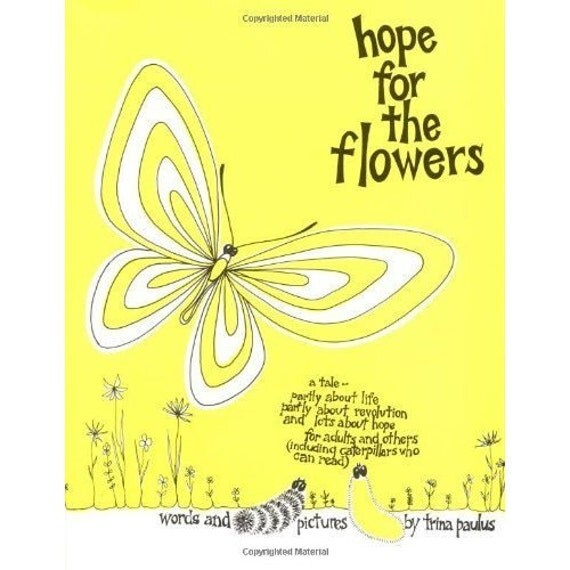 Vintage Hope For The Flowers Book by Trina Paulas - PIF Pay it forward
