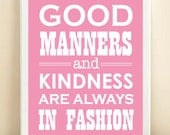 "Pink ""Good Manners and Kindness are Always in Fashion"" print poster - AmandaCatherineDes"