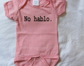 SALE No Hablo Onesie 6 to 9 Month Pink