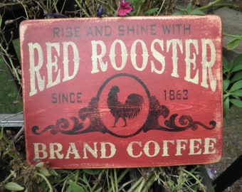 Red Rooster brand coffee, coffee sign, primitive country decor, Kitchen sign, red, old sign, primitive kitchen, country kitchen sign