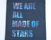 """Black Tote Bag """"We Are All Made of Stars"""" Shopping Bag Market Bag"""