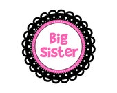 Big Sister Little Sister or Middle Sister Sticker...Customize with Name or Coordinate with Another Monthly Sticker Design