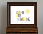 Good Day Sunshine Nursery Art Print - yellow and gray nursery art - Beatles song - modern inspirational decor, baby shower gift - 8 x 10