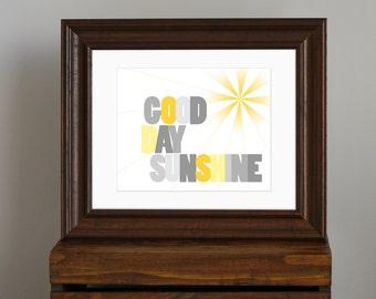 Good Day Sunshine Nursery Art Print - yellow and gray nursery art - Beatles song - modern inspirational decor, baby shower gift - 8 x 10