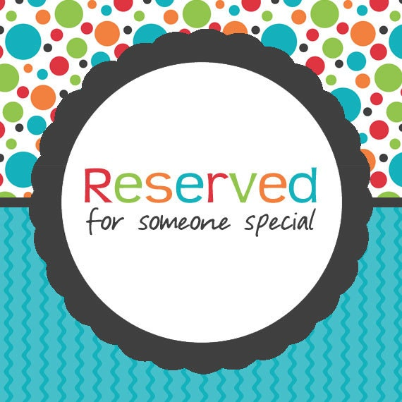 Reserved for -Nancy-