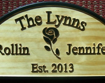 Personalized Carved Solid Pine Hanging Sign / Plaque With Last/First Name, a Rose, and Establishment Date