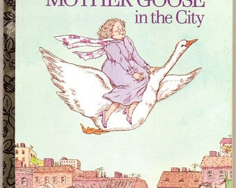 MOTHER GOOSE In The City Vintage Little Golden Book Illustrated by Dora Leder 1975